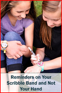 Reminders on your Scribble Band and not your hands